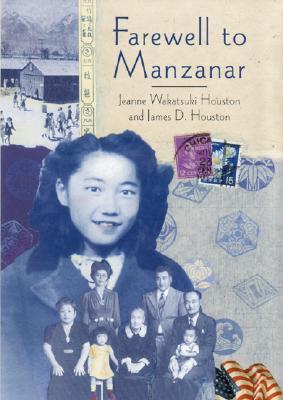 Farewell to Manzanar By Houston, Jeanne Wakatsuki/ Houston, James D.